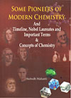 SOME PIONEERS OF MODERN CHEMISTRY
